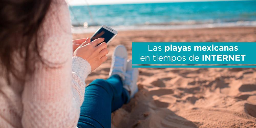Playas mexicanas en tiempos de Internet